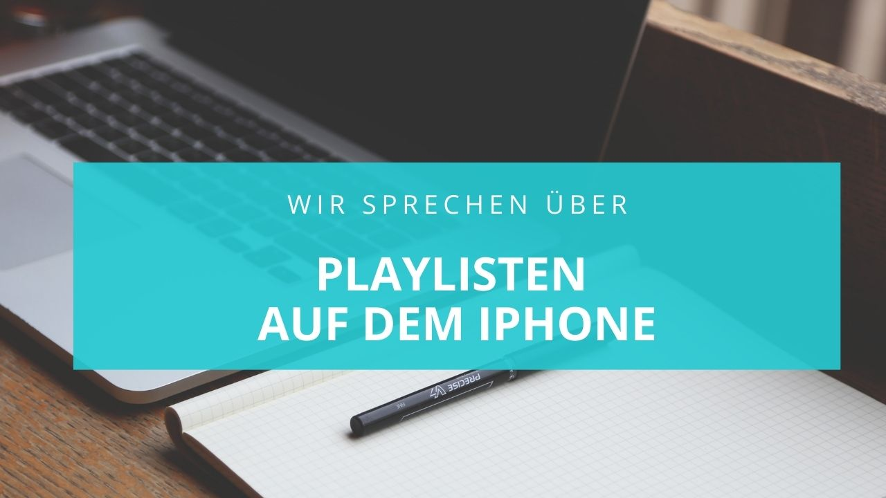 playlisten auf dem iPhone